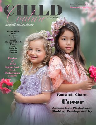 Child Couture magazine Issue 2 Volume 9 2019 ROMANTIC CHARM