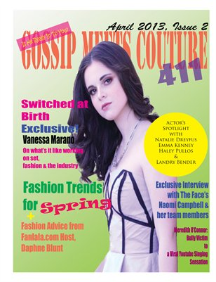 Gossip Meets Couture: 411 April 2013