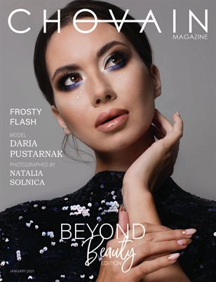CHOVAIN Magazine – BEYOND BEAUTY EDITION | ISSUE 15 | JANUARY 2021