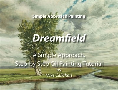 Dreamfield - A Simple Approach Step-by-Step Oil Painting Tutorial
