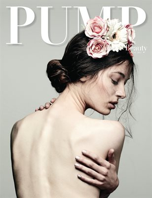 PUMP Fashion Lifestyle Magazine - The Beauty Editorial Edition