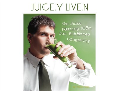 Juice.y Live.n - the juice fasting plan for enhanced longevity