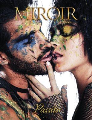 MIROIR MAGAZINE • Passion • Marc Evans