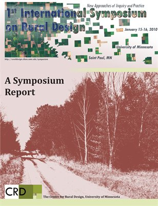The First International Symposium on Rural Design: A Symposium Report