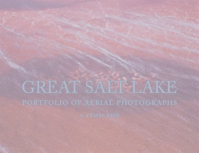 Great Salt Lake: Eight Folios of Aerial Photographs