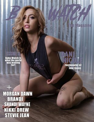 Babe Watch Issue 3 FT. Dani