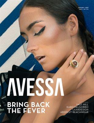 AVESSA Magazine - Bring Back the Fever | January 2020 - Year I - Vol 2-A