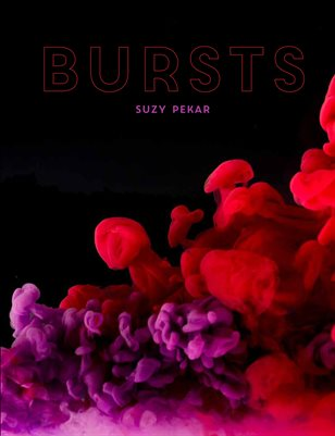 Suzy Pekar, Bursts, (Senior Art Exhibition 2018)