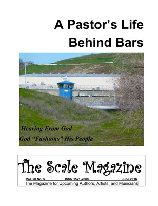 The Scale Magazine - A Pastor's Life Behind Bars - June 2016