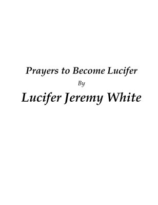 Prayers to Become Lucifer