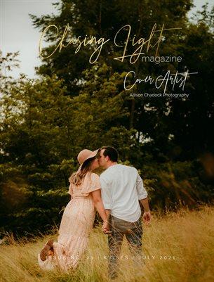 Chasing Light | Issue 21 | Kisses