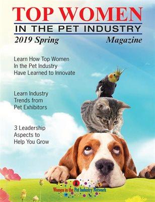 Top Women in the Pet Industry - Spring 2019 Magazine