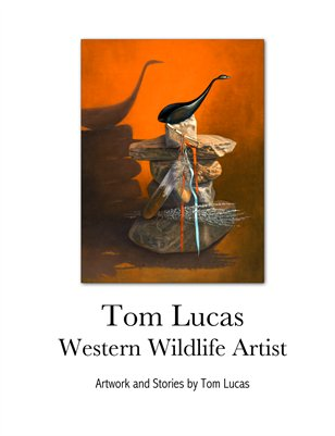 Tom Lucas Western Wildlife Artist