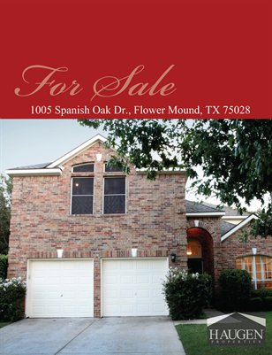 Haugen Properties - 1005 Spanish Oak Drive, Flower Mound, Texas 75028