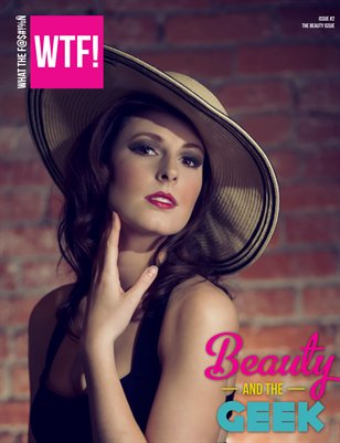 WTF! The Beauty Issue