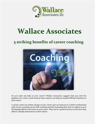 Wallace Associates: 5 striking benefits of career coaching