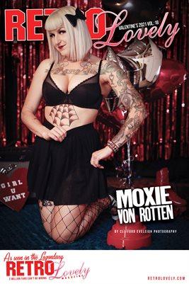 Valentine's 2021 – VOL 18 – MOXIE VON ROTTEN Cover