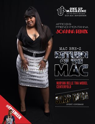 ONE UP MAGAZINE AUGUST 2019 EDITION FT MAC BRE-Z
