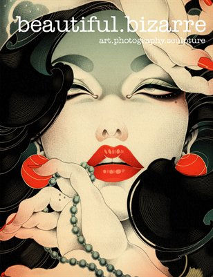 Beautiful Bizarre Magazine // Issue 011 // December 2015