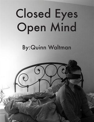 Closed Eyes Open Mind