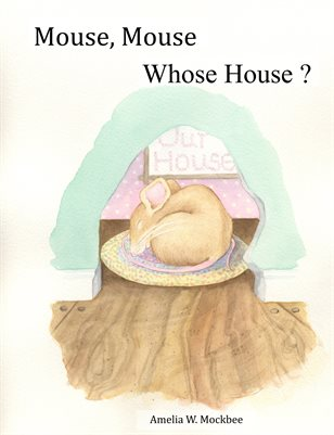 Mouse, Mouse - Whose House?