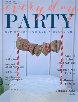 Everyday Party Magazine Fall 2014 Volume 2 Issue 3