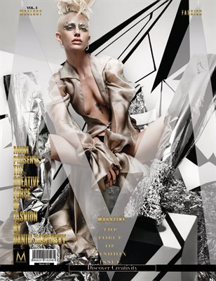 """MFM's """"THE FORCE OF FASHION ISSUE,"""" Vol.3 Edition"""