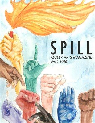 Spill | Fall 2016