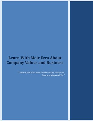 Learn With Meir Ezra About Company Values and Business