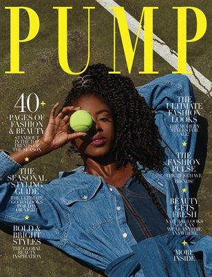 PUMP Magazine - Ultimate Fashion Edition - Vol.6