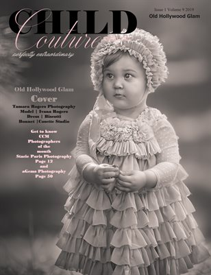 Child Couture magazine Issue 1 Volume 9 2019 Old Hollywood Glam