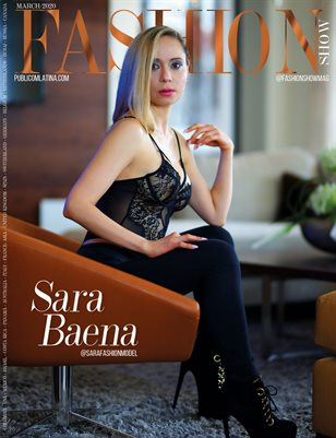 FASHIONSHOW Magazine - SARA BAENA - MArch/2020 - Issue #10
