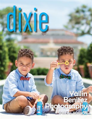 Dixie Magazine Yalin Benitez Photography Special Edition