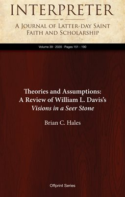 Theories and Assumptions: A Review of William L. Davis's Visions in a Seer Stone