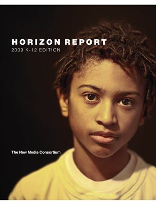 2009 Horizon Report: K-12 Edition