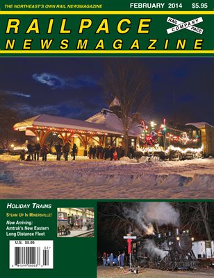 February 2014 Railpace Newsmagazine