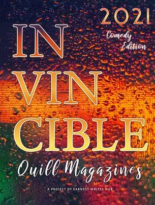 Invincible quill magazine - April 2021/ Comedy issue
