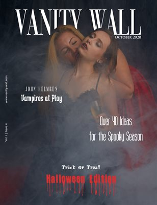 Vanity Wall Magazine | COVER 1 | HALLOWEEN EDITION | OCT 2020 | Vol. i Issue 4