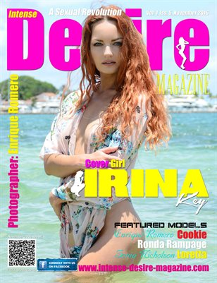 INTENSE DESIRE MAGAZINE - Cover Girl Irina Key - November 2016