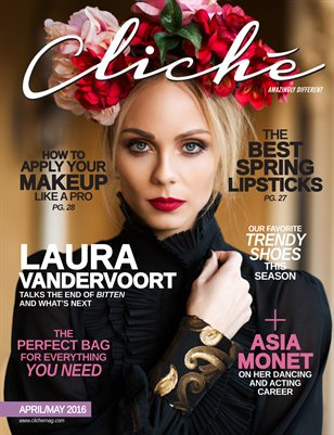Cliché Magazine - April/May 2016 (Laura Vandervoort Cover)