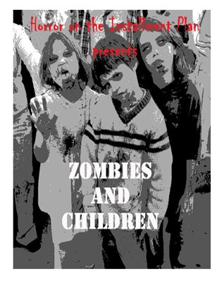 Zombies and Children