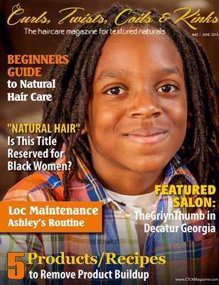 Curls, Twists, Coils & Kinks Magazine May/June 2015