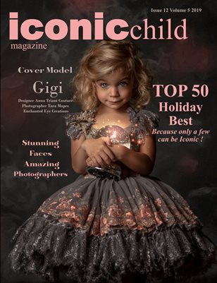 Iconic Child magazine Issue 12 Volume 5 2019 HOLIDAY BEST TOP 50
