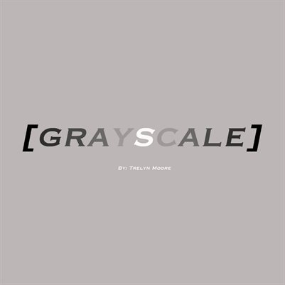 [GRAYSCALE]