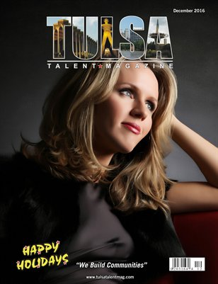 Tulsa Talent Magazine December 2016 Edition