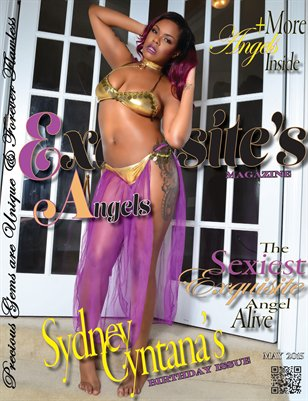 Exquisite's Angels Magazine-May Issue-Sydney Cyntana's Birthday Issue