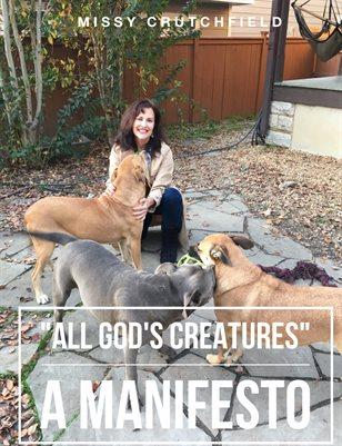 """All God's Creature's"" A Manifesto"