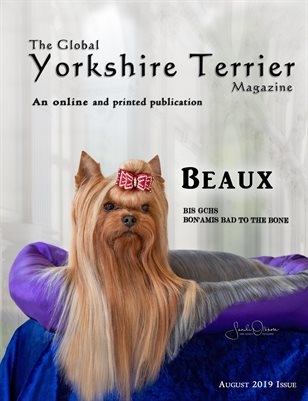 The Global Yorkshire Terrier Magazine - AUGUST 2019 issue
