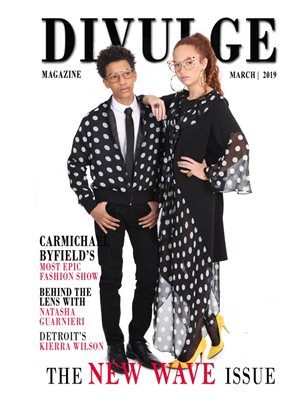 DiVulge Magazine The New Wave Issue march 2019