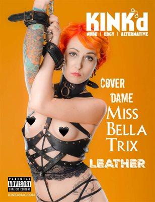 Kink'd Mag Leather ft. Miss Bella Trix